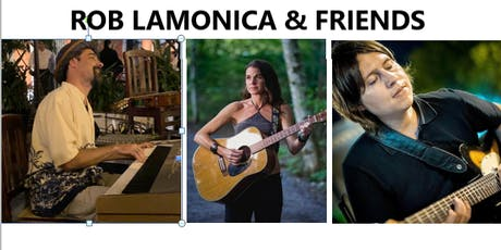 Rob Lamonica & Friends tickets