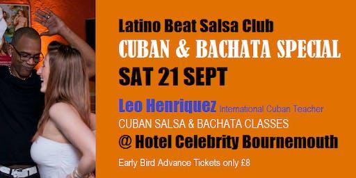 Cuban & Bachata Special Leo Henriquez SAT21 SEPT Classes &Party Bournemouth