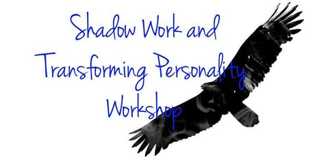 Shadow Work and Transforming Personality Workshop tickets