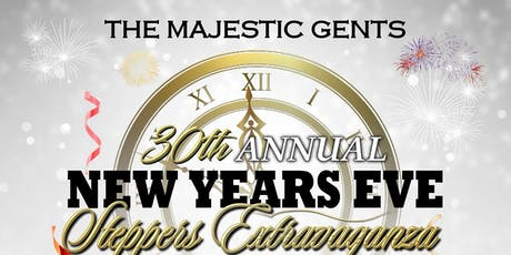 MAJESTIC GENTS 30th ANNUAL NEW YEARS EVE tickets