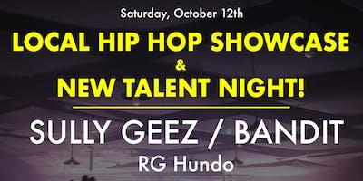Local Hip Hop Showcase & New Talent Night with DJ Mellow Blendz