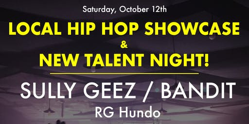 Local Hip Hop Showcase & New Talent Night with DJ Mellow Blendz