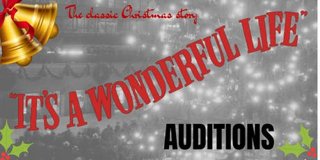 It's a Wonderful Life Auditions tickets