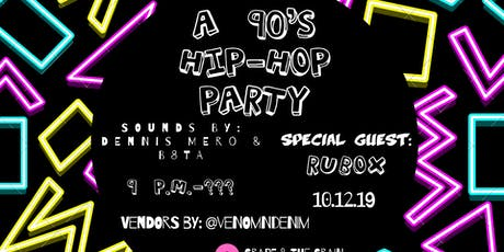 A 90's Hip-Hop House Party tickets