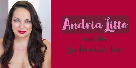 Andria Litto and the Lou Forestieri Trio tickets