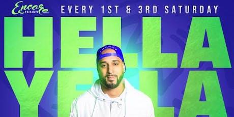 Encore Saturdays 12.21 | DJ Hella Yella tickets