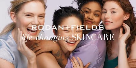 FALL IN LOVE WITH YOUR SKIN : A RODAN + FIELDS BEAUTY BASH tickets