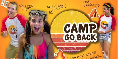 Camp Go Back - Bring Your (inner) Kid! tickets
