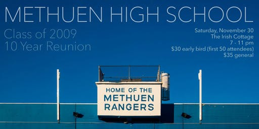 Methuen High School Class of 2009: 10 Year Reunion