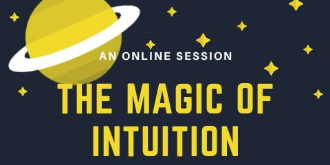 The Magic of Intuition