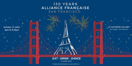 130th Anniversary of Alliance Française de San Francisco tickets