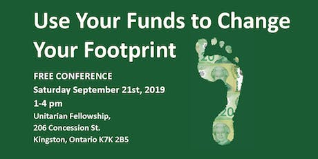 Use Your Funds to Change Your Footprint tickets