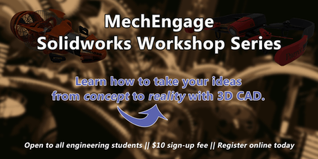 MechEngage SolidWorks Basic Workshop Series - Fall 2019-2020 tickets