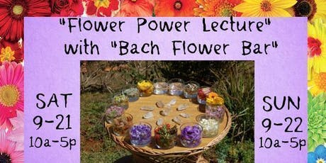 """Flower Power"" Lecture with ""Bach Flower Bar"" tickets"