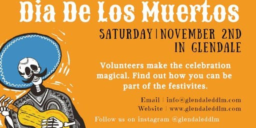 Volunteer @ the 3rd Annual Glendale Dia de los Muertos