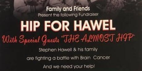Hip For Hawel Fundraiser tickets