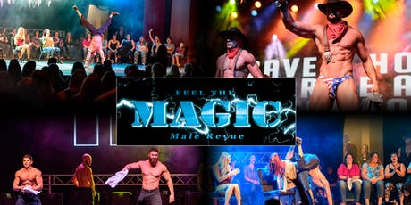 FEEL The MAGIC Male Revue at The Studio @ Mainstreet (Parker, CO) tickets