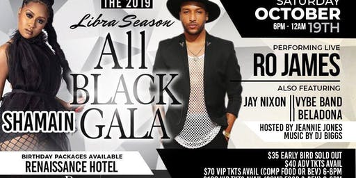 2019 Libra Season Gala Ft RO JAMES Bela-Dona Vybe J.Nixon Shamain DJ Biggs