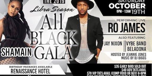 2019 Libra Season Gala Ft RO JAMES Bela-Dona Vybe J.Nixon Shamain DJ Biggs