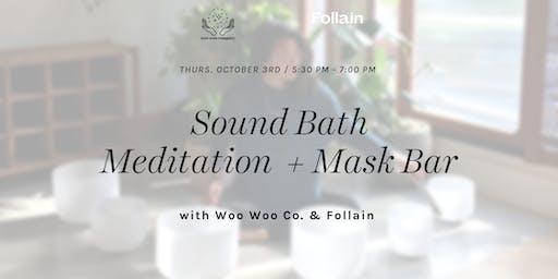 Masking & Sound Bath with Woo Woo Company