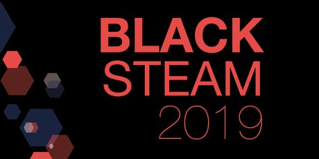 Black STEAM 2019 tickets
