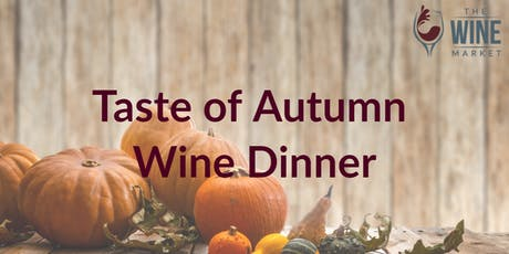 Taste of Autumn Wine Dinner tickets