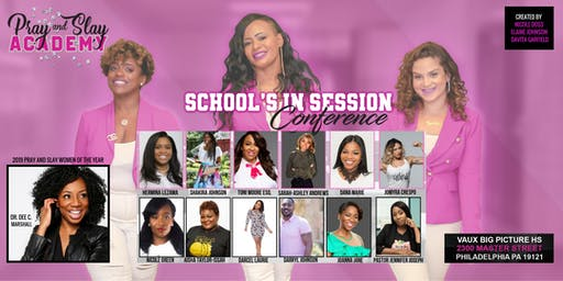 Pray and Slay Academy: School's in Session Conference