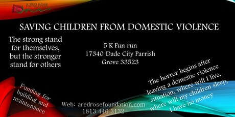 Saving children in domestic violence. tickets