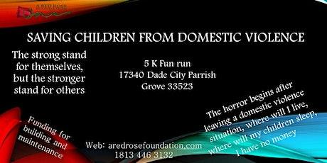 Saving children in domestic violence. tickets