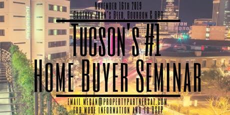 Tucson's #1 Home Buyer Seminar tickets
