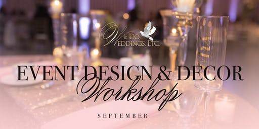 Event Design & Decor Workshop (September)
