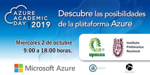Azure Academic Day 2019 - UPIICSA