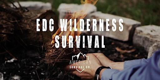 EDC Wilderness Survival - FL