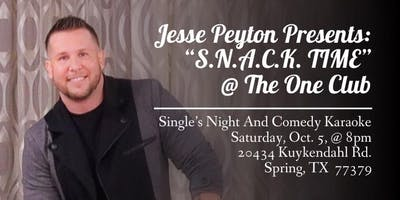 Jesse Peyton Presents: SNACK Time @ The One Club 10/5/2019