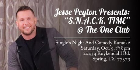 Jesse Peyton Presents: SNACK Time @ The One Club 10/5/2019 tickets