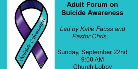 Adult Forum on Suicide Awareness tickets