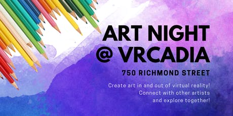 Art Night @ VRCadia tickets