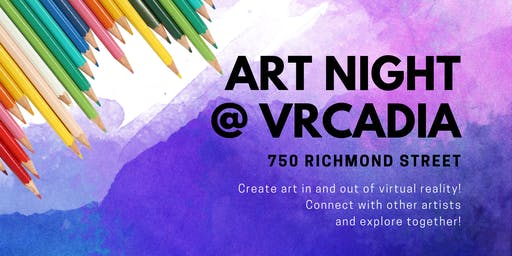 Art Night @ VRCadia
