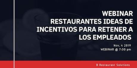 Webinar Restaurantes: Ideas de Incentivos para retener empleados tickets