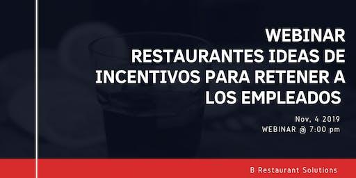Webinar Restaurantes: Ideas de Incentivos para retener empleados