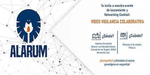 Lanzamiento y Networking Cocktail: Video Vigilancia Colaborativa Sonora