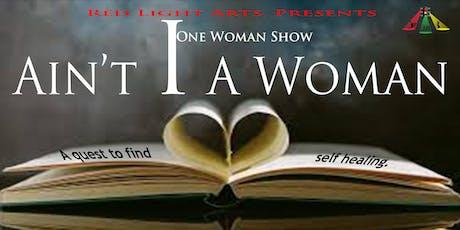Ain't I A Woman  tickets