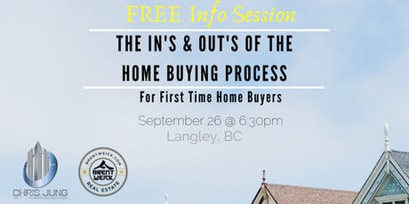 First Time Home Buyer In's & Outs Info Session for Real Estate tickets