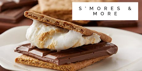S'mores & More! tickets