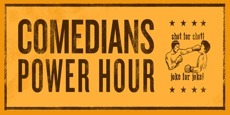 Comedians Power Hour tickets