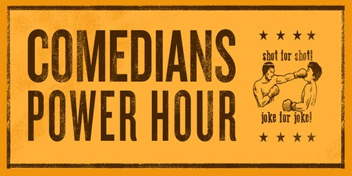Comedians Power Hour