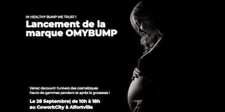 Lancement - Marque OMYBUMP (après-midi) billets