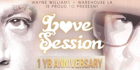 Warehouse LA - Love Session Anniversary tickets