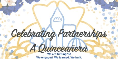 Celebrating Partnerships: A Quinceñera tickets