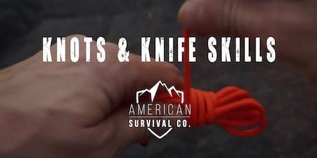 Knots & Knife Skills tickets